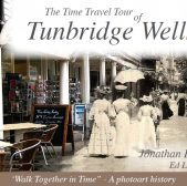 Time Travel Tour of Tunbridge Wells